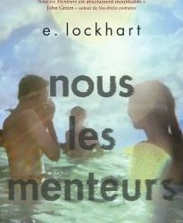 """Qu'est-ce qu'on lit ?… """"Nous les menteurs"""" E. Lockhart"""
